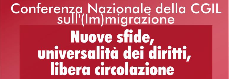 Comferenza nazionale della cgil sull'immigrazione